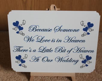 Because Someone We Love is in Heaven, Wedding Metal Sign With Mini Wooden Easel