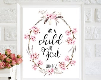 I am a Child of God print, nursery wall decor, Bible verse art, scripture nursery, flower wreath art, nursery quote print, boho nursery art