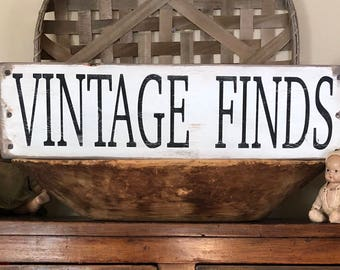 Vintage Finds sign, Farmhouse sign, rustic vintage sign