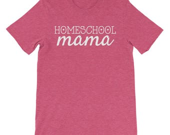 Homeschool Mama T-shirt