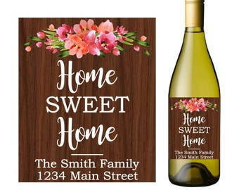 Home sweet home wine label, new house wine, housewarming wine label, custom wine labels, realtor gift, new home gift