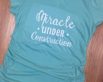 Miracle under Construction maternity shirt