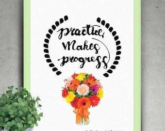 "PRINTABLE Art ""Practice Makes Progress"" Typograhy print,inspirational wall art,Motivational Decor,typography wall art,printable quotes"