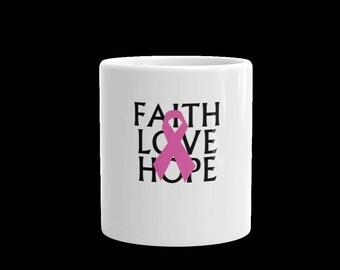 Faith Love and Hope Cancer  awareness coffee cup-breast cancer coffee cup-cancer cup-11 oz mug-15 oz mug-coffee mug-tea mug-gift ceramic