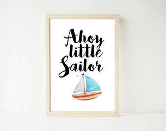 Ahoy Little Sailor Nautical Print, Prints, Digital Download, Digital File, Boys Nursery Decor Baby Kids Wall Art