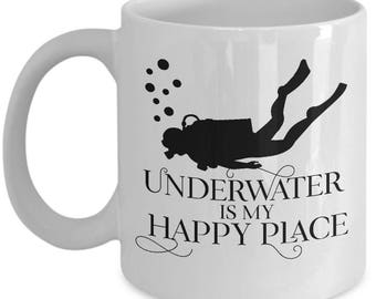 Scuba Diving Mug - Underwater Is My Happy Place - Premium Ceramic Coffee Cup - Scuba Diver Gift for Appreciation Birthday Christmas
