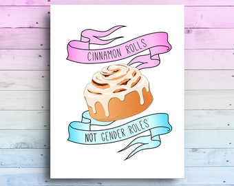 Cinnamon Rolls Not Gender Roles Card | Birthday Card | Christmas Card | Equality Card | Girl Power Card