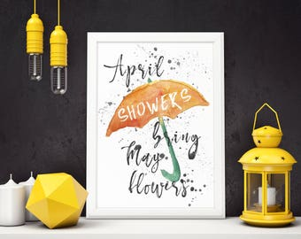 April Showers Bring May Flowers Digital Download, Printable, Watercolour, Wall Art