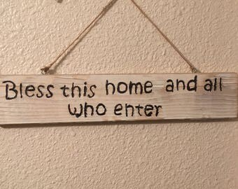 Bless This Home and All who Enter sign