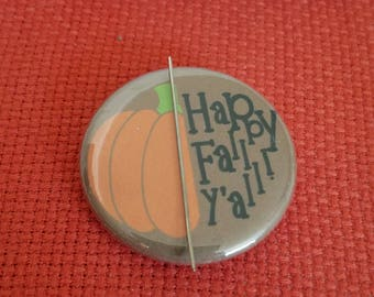 It's Fall Y'all! Needle Minder/Magnet/Pin Back