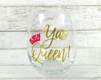 Yas Queen//Stemless Wine Glass//Broad City//Personalized Wine Glass//Yas Kween//Funny Wine Glass//Birthday Gift//Gift For Her//Customized