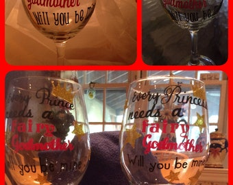 "Will you be my ""godmother"" wine glass. 20 ounce stemmed wine glass with professionally cut oracal vinyl"