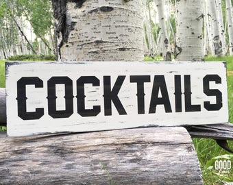 Cocktails, Rustic Wood Sign, Bar Decor