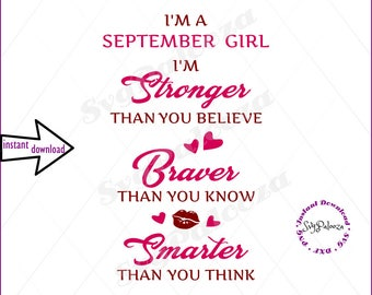 SVG SAYING, stronger than you, braver than you, smarter than you, September birthday, birthday girl, birthday clipart, sapphire birthday