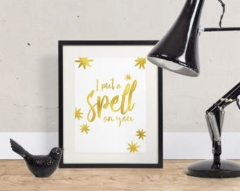 I Put A Spell On You Foil Print, Hocus Pocus Print, Halloween Print, Halloween Decor, Foil Print,