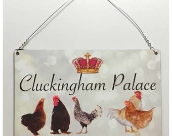 Clukingham Palace Chickens Sign - Hen House Coop Rooster Farm Rustic Wall Room Entrance Door Chicken