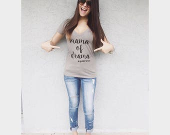 Mama Of Drama Vneck Shirt