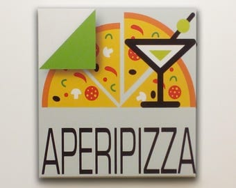 Aperipizza - Sign, bar sign, italian sign, shop sign, restaurant sign, food sign, kitchen sign, pub sign | Tropparoba - 100% made in Italy