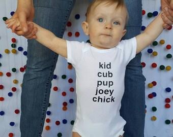 Kid, Cub, Pup, Joey, Chick Onesie