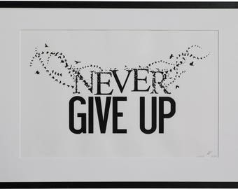 Never Give Up, Hand Printed, Birds flying, Black and white wall art.