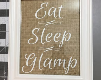 Eat Sleep Glamp Art