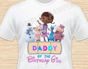 Daddy of the Birthday Girl. Doc McStuffins Digital File. Personalized Family Shirts, Birthday Party. Iron on Transfer. Printable. Instant