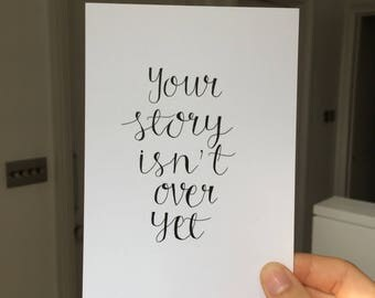 your story isn't over yet   postcard or card