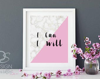 I Can I Will printable wall art, wall decor print, inspirational digital prints