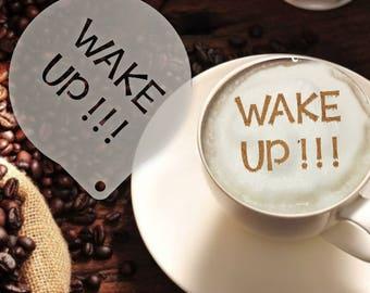 Wake Up Coffee Stencil