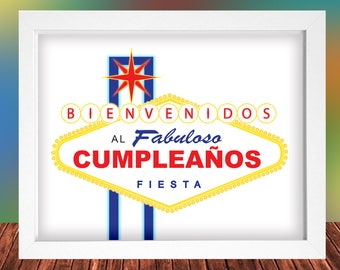 Spanish Las Vegas Welcome fabulous Birthday signs - 4 pack- 2 sizes, Letter & Tabloid sheet, Instant Download, Printable, High Resolution