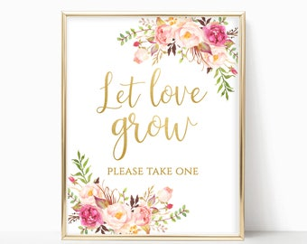 Let Love Grow Sign Wedding Favor Sign Please Take One Seed Favor Sign Succulent Favor Sign Favors Please Take Printable DIY 4x6, 5x7, 8x10