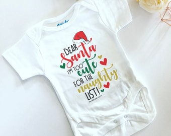 Dear Santa, I'm Too Cute Baby Vest
