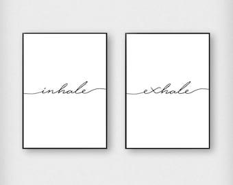 Inhale Exhale Set - Digital Download Print - Printable - Monochrome - Black and White