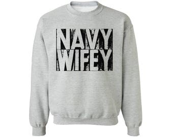 Navy Wife Sweatshirt Navy Wife Sweater for Women Proud Navy Wife Sweater Gifts Valentine's Day Gifts for Women Military Wife Gifts
