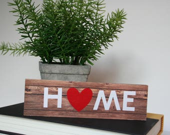Wood Sign, Small Wood Sign, Tabletop Sign, Home with Heart
