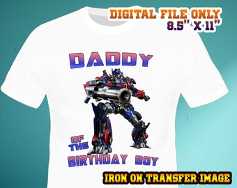 Transformers Iron On Transfer , Daddy Iron On Transfer Design , Transformers Daddy Birthday Shirt DIY , Digital File , Instant Download
