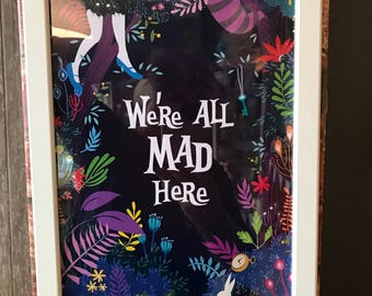 "Alice in Wonderland ""We're all mad here"" framed A4 quotation print"