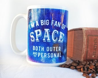 Outer Space Personal Space Mug, Funny Space Mug, Galaxy Cup, Galaxy Coffee Cup, Nerdy Gift, Geeky Mug, Nerdy Space Mug, Geeky Space Gift