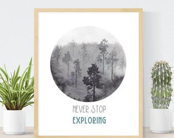 Never Stop Exploring | Watercolor Forest Print | Watercolor Trees | Gift for Traveler | DIY Wall Art | Best Friend Gift