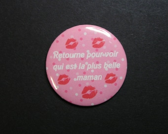 Badge mirror / 56 mm for metal has his mom/mother's day