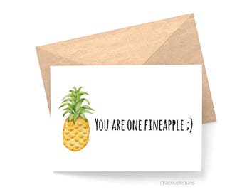 Fineapple// Pineapple Lover Gift, Pineapple Card, Pineapple Gift, Funny Card, Funny Card for Friend, Gift for Her, Punny Pineapple
