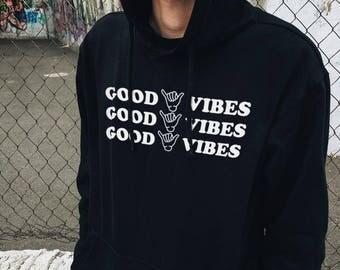 Good vibes hoodie, good vibes sweatshirt, good vibes only, good mood hoodie