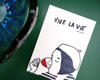 Vive la vie, bon vivant, france lover, drinking wine, enjoying life, celebrate life, congratulations, letterpress postcard, vive la france