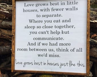 Love Grows Best, Little Home Sign, Wood Sign, Rustic Sign
