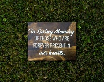 """Wooden """"In Loving Memory"""" Sign"""
