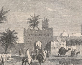 Algeria 1858, Algerian Sahara - Tuggurt, County town of Ouad-Righ (province of Constantine), Old Antique Vintage Engraving Art Print, Gate,