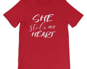 She Stole My Heart Short-Sleeve Unisex T-Shirt. couples t-shirts, valentine's day t-shirt, lovers t-shirt, relationship t-shirts, gift for h