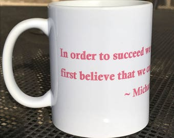 Michael Korda inspirational quote 11oz mug.