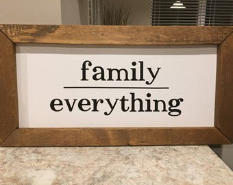 Family over Everything sign
