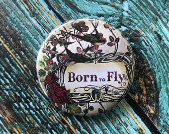 Born to Fly 2.25 inch Button